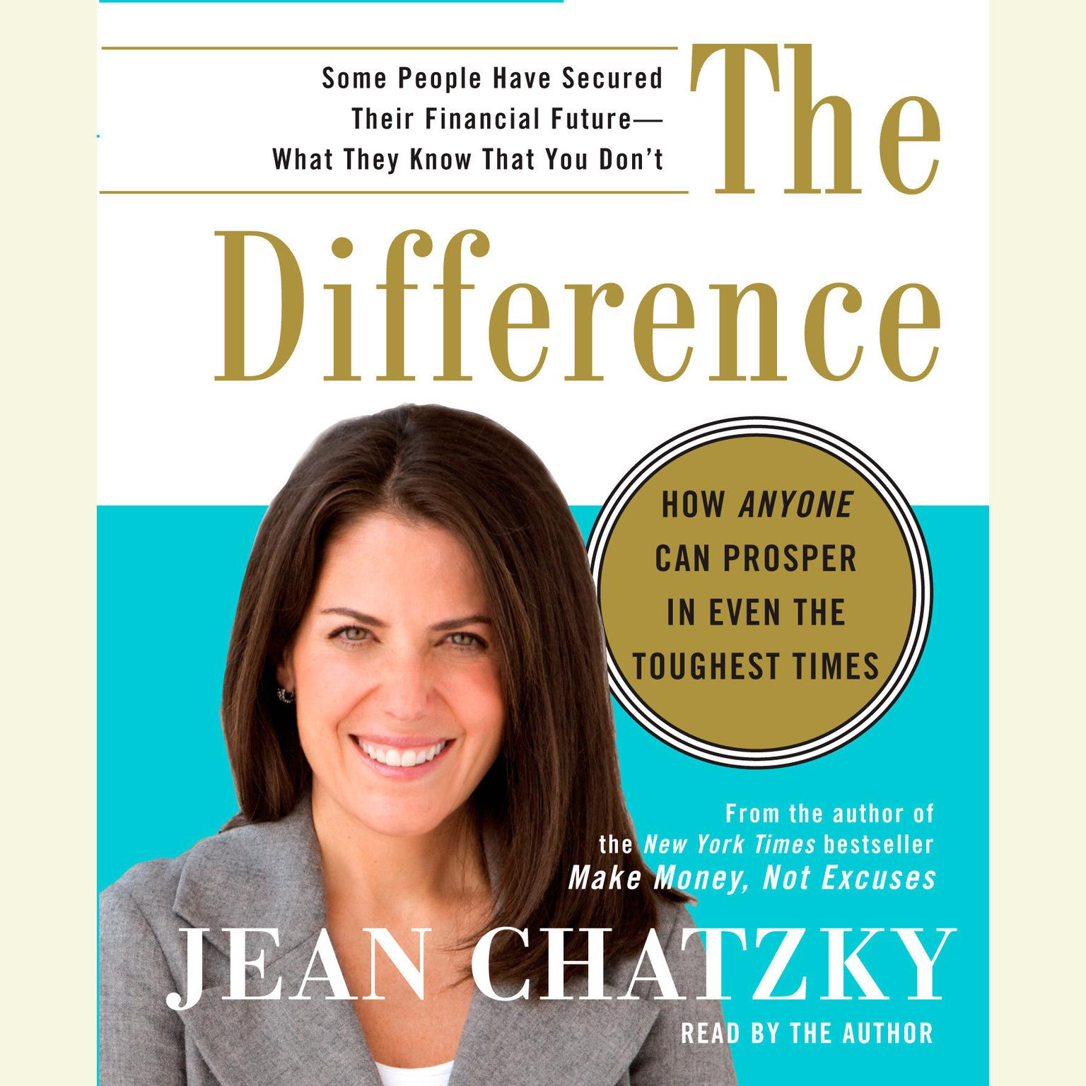Printable The Difference: How Anyone Can Prosper in Even The Toughest Times Audiobook Cover Art