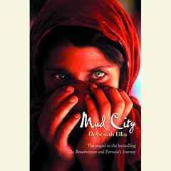 Mud City Audiobook, by Deborah Ellis