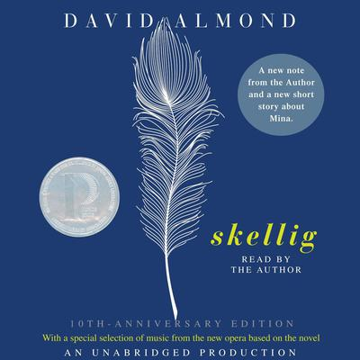 Skellig Audiobook, by David Almond