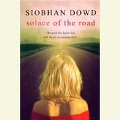 Solace of the Road Audiobook, by Siobhan Dowd