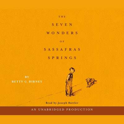 The Seven Wonders of Sassafras Springs Audiobook, by Betty G. Birney