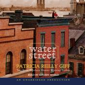 Water Street Audiobook, by Patricia Reilly Giff