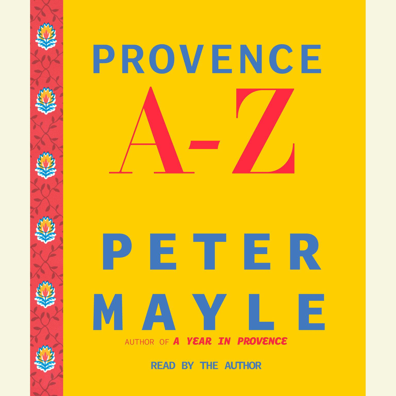 Printable Provence A-Z: A Francophile's Essential Handbook Audiobook Cover Art