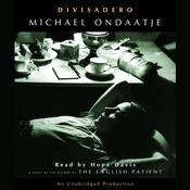 Divisadero Audiobook, by Michael Ondaatje