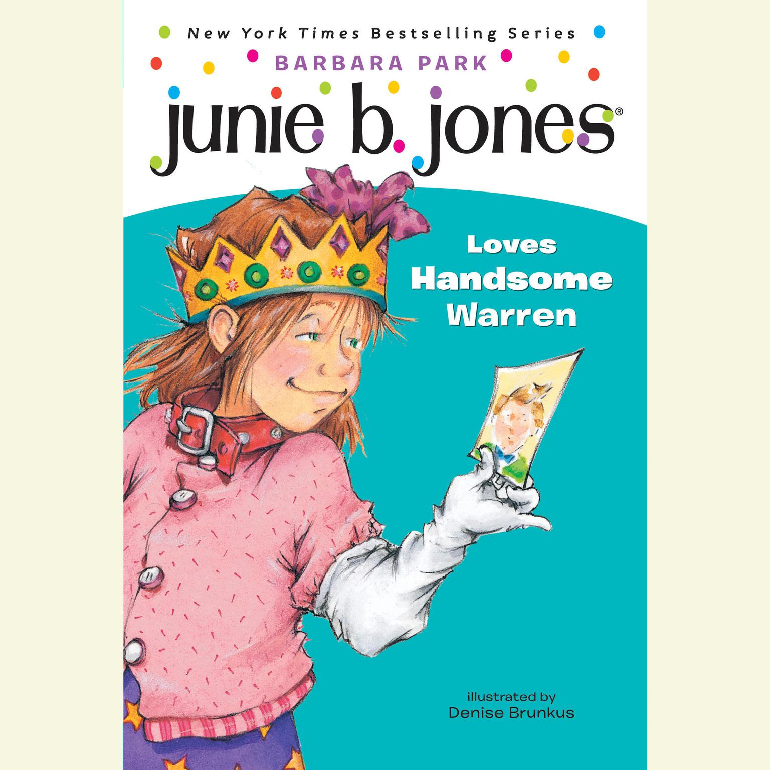 Printable Junie B. Jones Loves Handsome Warren: June B. Jones #7 Audiobook Cover Art