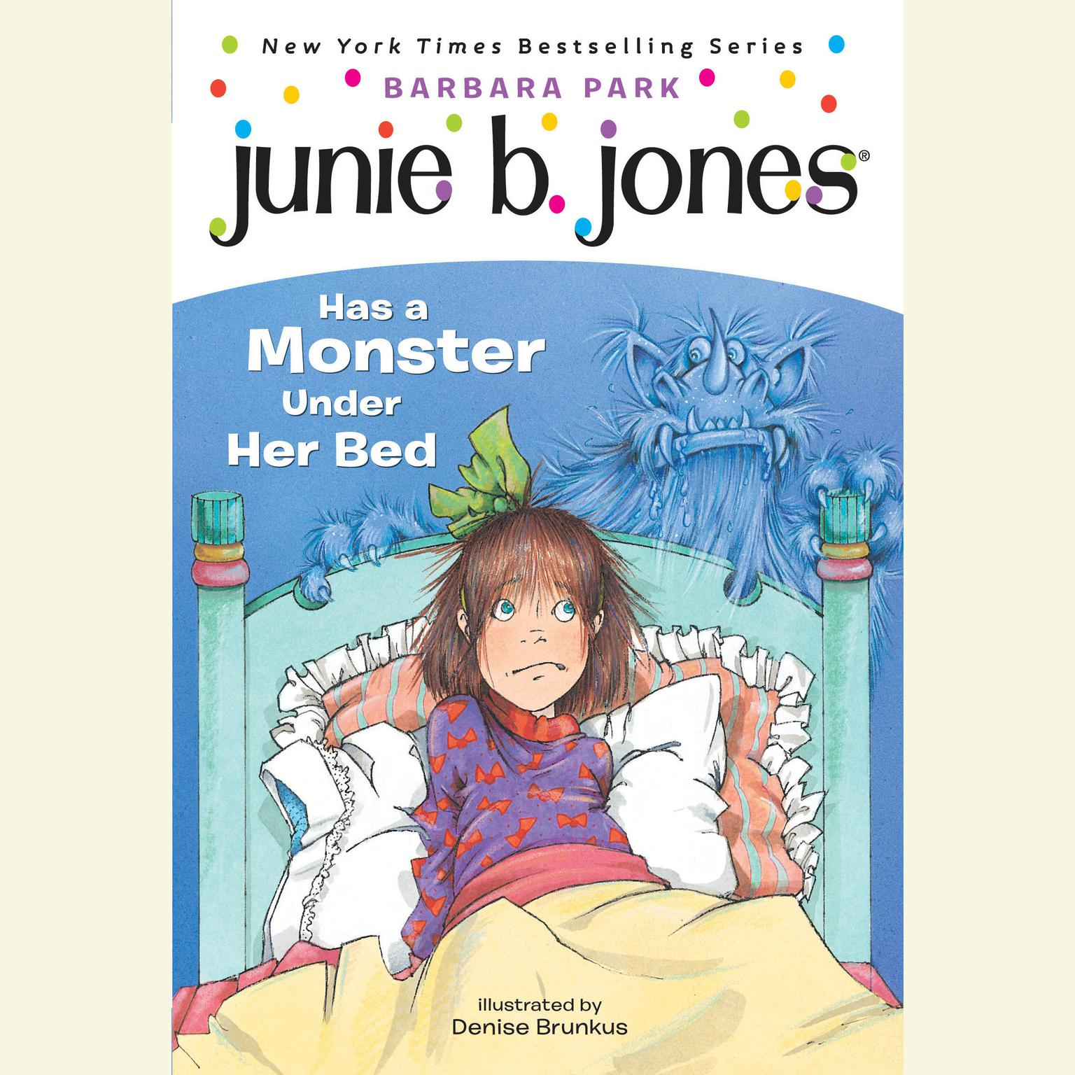 Printable Junie B.Jones Has a Monster Under Her Bed: June B.Jones #8 Audiobook Cover Art