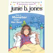 Junie B.Jones Has a Monster Under Her Bed: June B.Jones #8 Audiobook, by Barbara Park