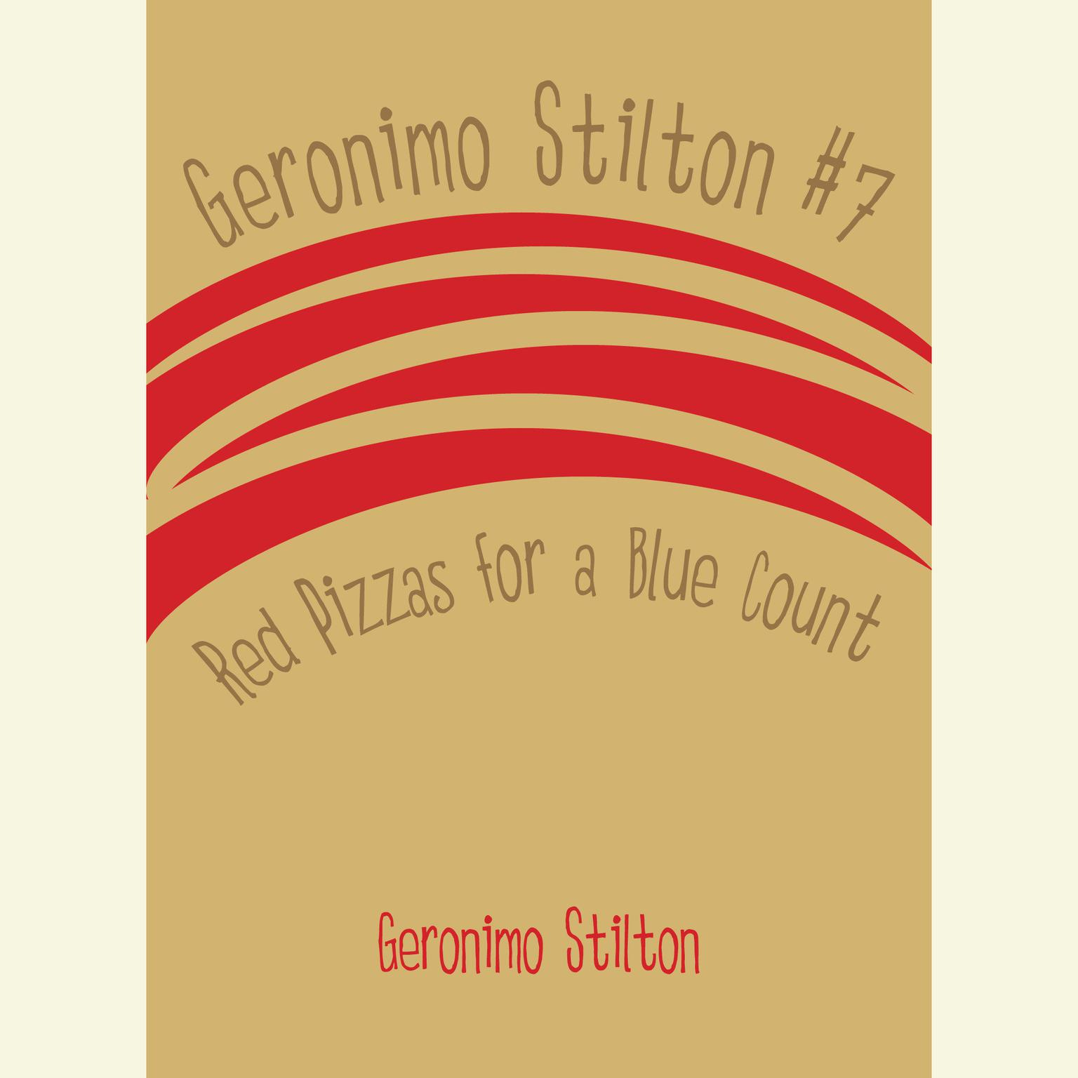 Printable Geronimo Stilton #7: Red Pizzas for a Blue Count Audiobook Cover Art