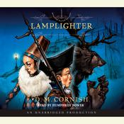 Lamplighter: The Foundlings Tale, Part Two Audiobook, by D. M. Cornish
