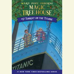 Tonight on the Titanic Audiobook, by Mary Pope Osborne