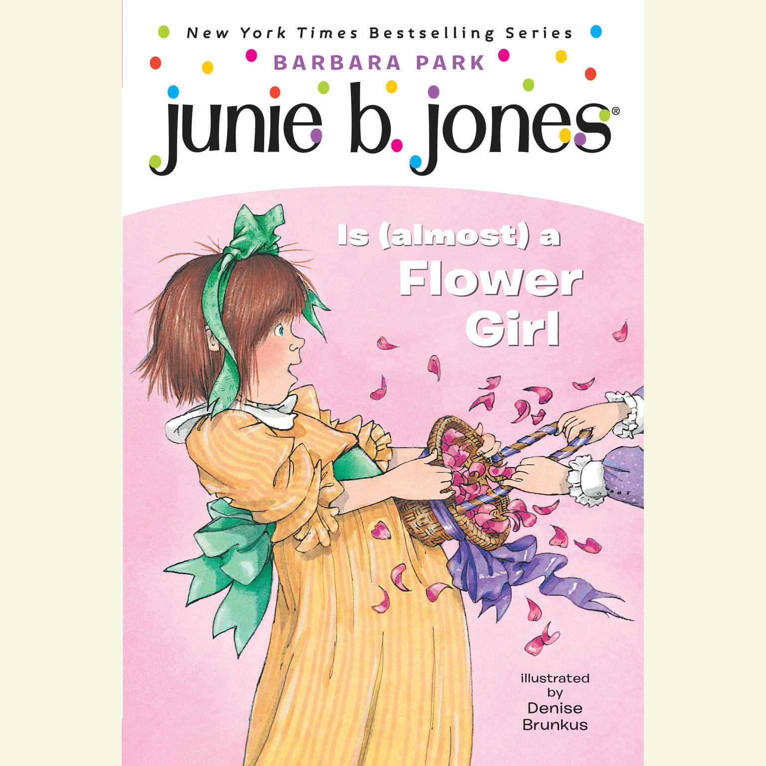 Printable Junie B. Jones Is (Almost) a Flower Girl: Junie B. Jones #13 Audiobook Cover Art