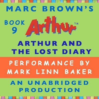 Arthur and the Lost Diary: A Marc Brown Arthur Chapter Book #9 Audiobook, by