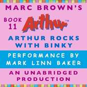 Arthur Rocks with Binky: A Marc Brown Arthur Chapter Book #11 Audiobook, by Marc Brown