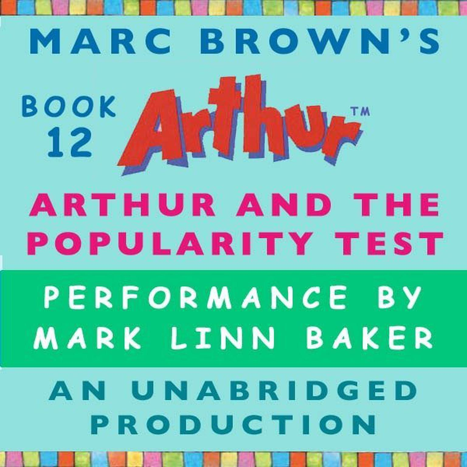 Printable Arthur and the Popularity Test: A Marc Brown Arthur Chapter Book #12 Audiobook Cover Art
