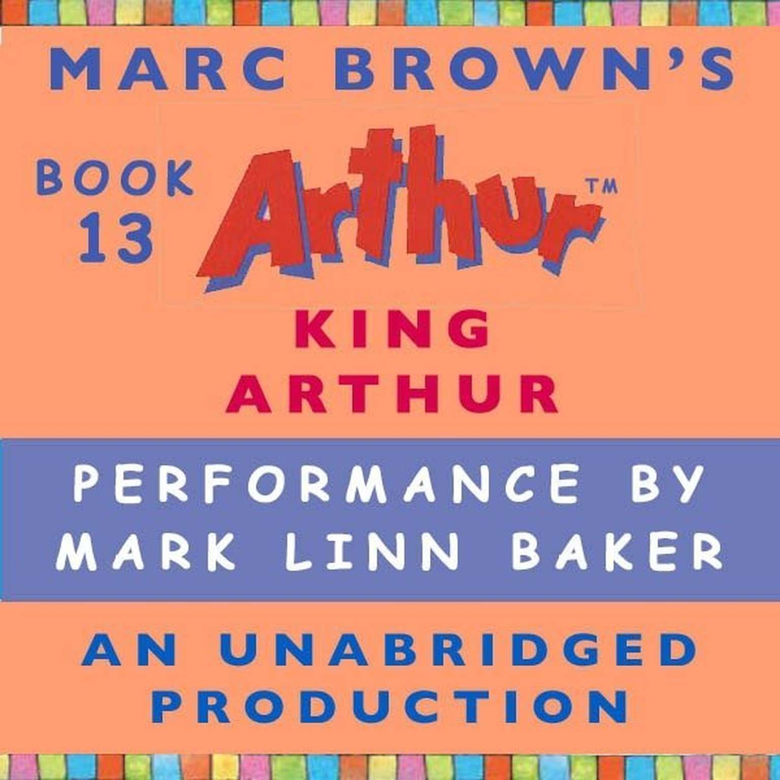 Printable King Arthur: A Marc Brown Arthur Chapter Book #13 Audiobook Cover Art