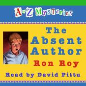 A to Z Mysteries: The Absent Author Audiobook, by Ron Roy