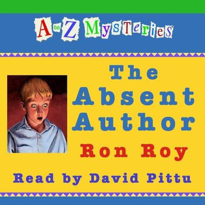 A to Z Mysteries: The Absent Author Audiobook, by