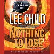Nothing to Lose: A Jack Reacher Novel, by Lee Child