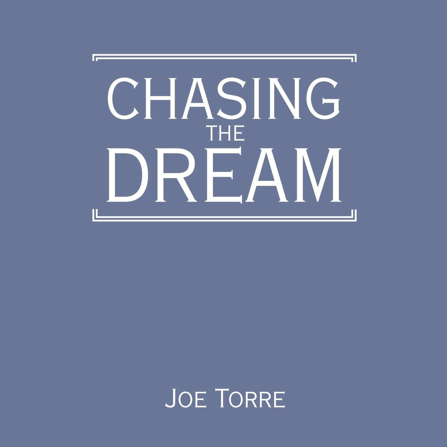 Printable Chasing the Dream: My Lifelong Journey Audiobook Cover Art