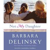 Not My Daughter, by Barbara Delinsky