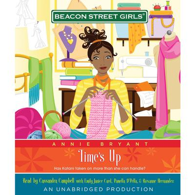 Beacon Street Girls #12: Times Up Audiobook, by Annie Bryant
