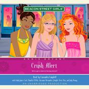 Beacon Street Girls #14: Crush Alert Audiobook, by Annie Bryant