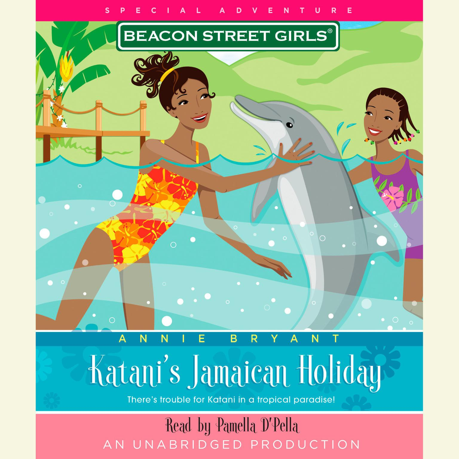 Printable Beacon Street Girls Special Adventure: Katani's Jamaican Holiday Audiobook Cover Art