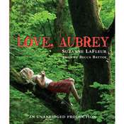 Love, Aubrey Audiobook, by Suzanne LaFleur