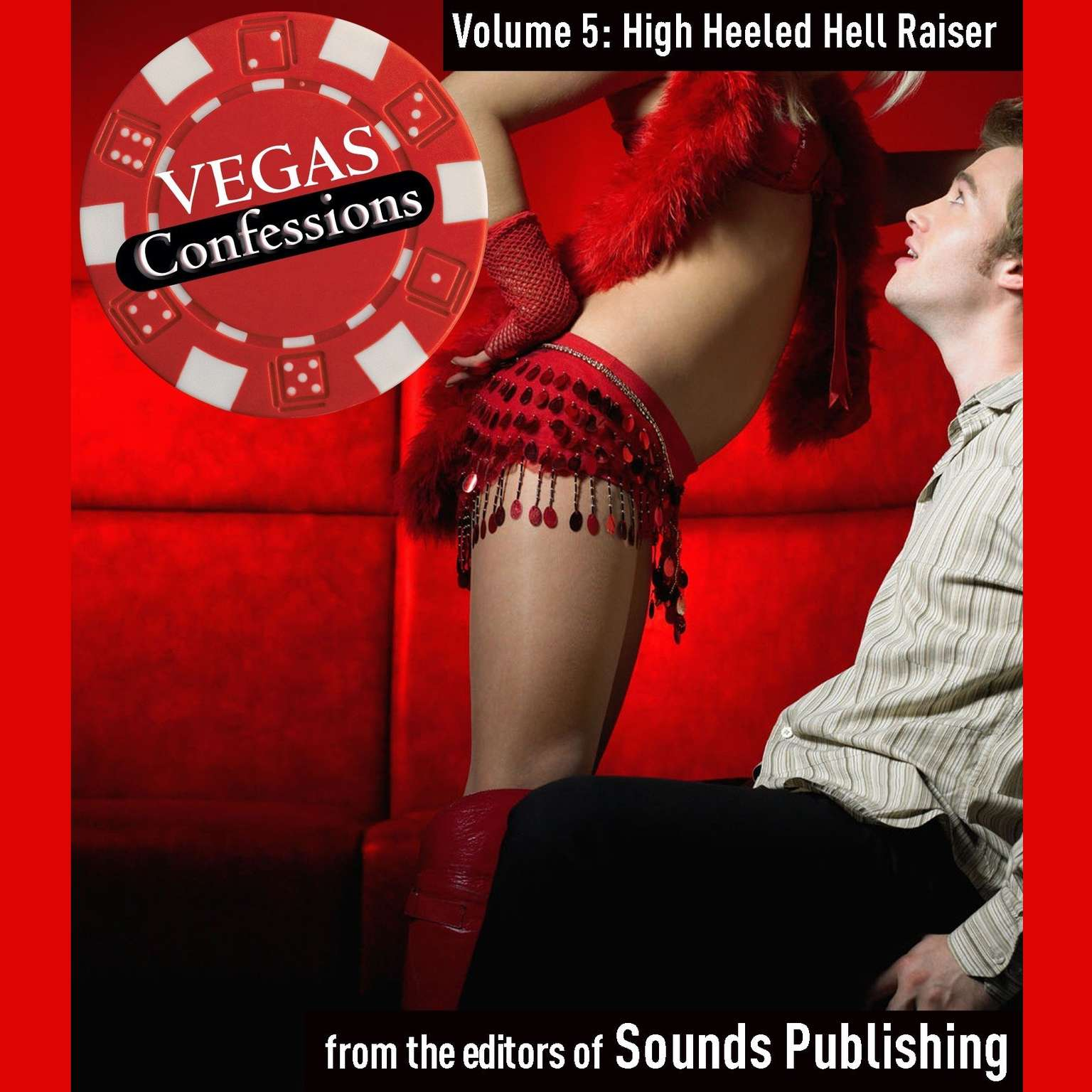 Printable Vegas Confessions 5: High Heeled Hell Raiser Audiobook Cover Art