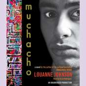 Muchacho: A Novel, by Louanne Johnson