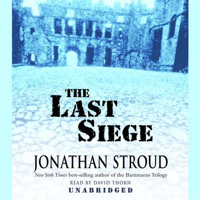 The Last Siege Audiobook, by Jonathan Stroud