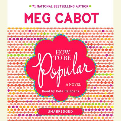 How to Be Popular Audiobook, by Meg Cabot
