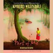 Part of Me Audiobook, by Kimberly Willis Holt