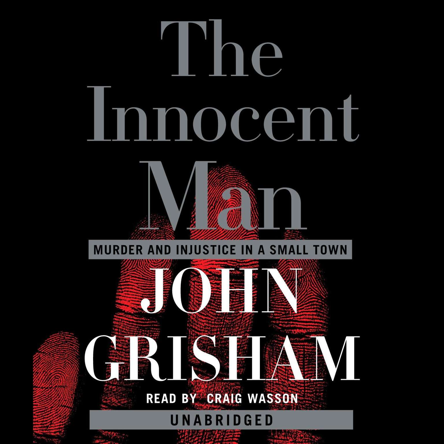 Printable The Innocent Man: Murder and Injustice in a Small Town Audiobook Cover Art