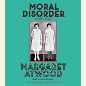 Moral Disorder Audiobook, by Margaret Atwood