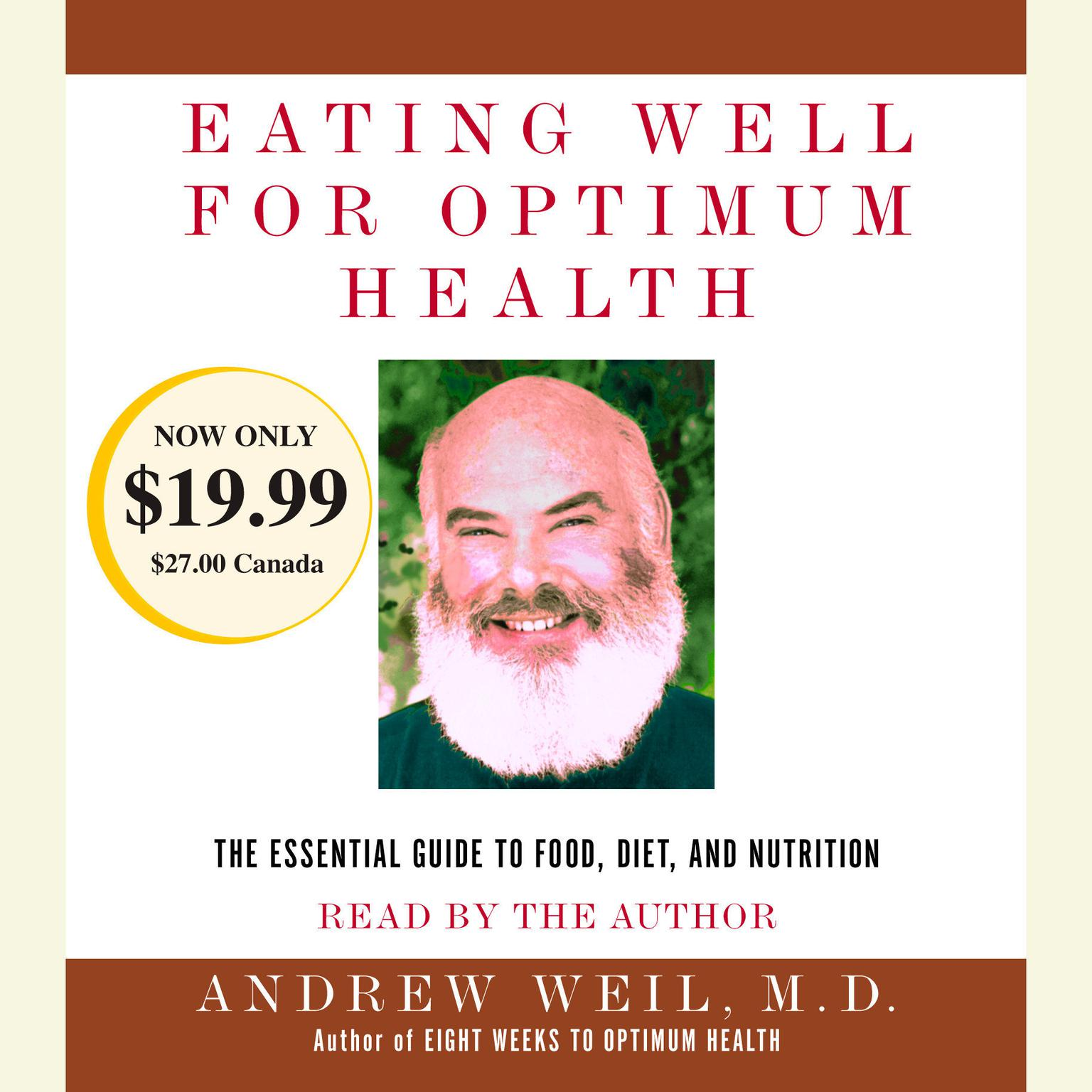 Printable Eating Well for Optimum Health: The Essential Guide to Food, Diet, and Nutrition Audiobook Cover Art
