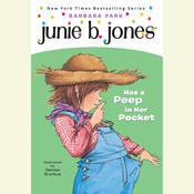 Junie B. Jones Has a Peep in Her Pocket, by Barbara Park