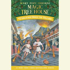 Vacation Under the Volcano Audiobook, by Mary Pope Osborne
