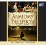 The Anatomy of Deception Audiobook, by Lawrence Goldstone