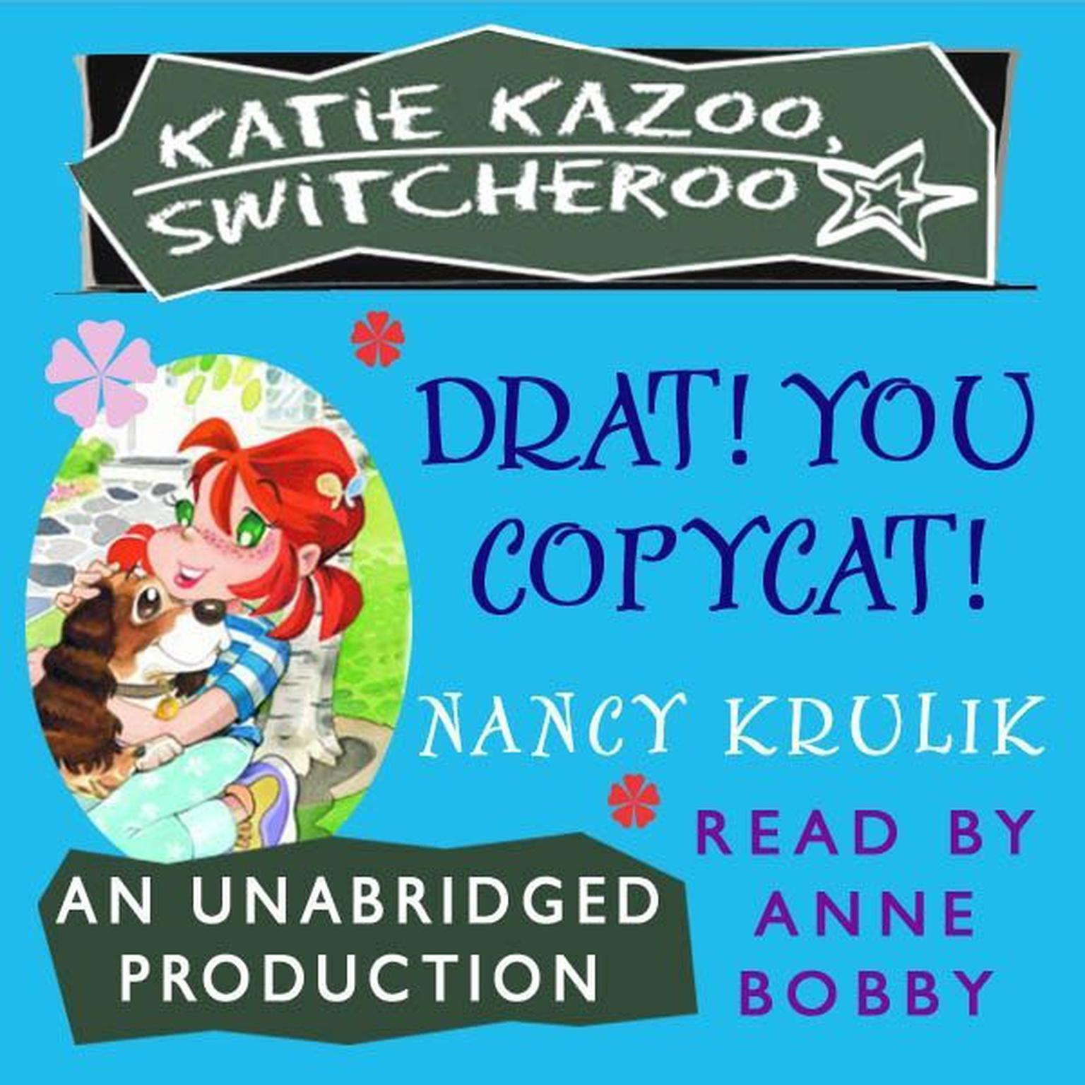 Printable Katie Kazoo, Switcheroo #7: Drat, You Copycat! Audiobook Cover Art