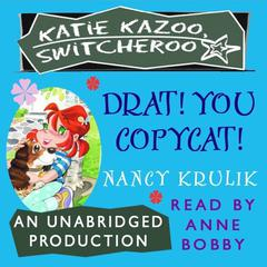 Drat! You Copycat! #7 Audiobook, by Nancy Krulik