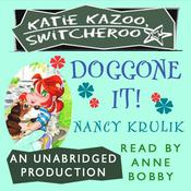 Katie Kazoo, Switcheroo #8: Doggone It! Audiobook, by Nancy Krulik