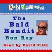 A to Z Mysteries: The Bald Bandit Audiobook, by Ron Roy