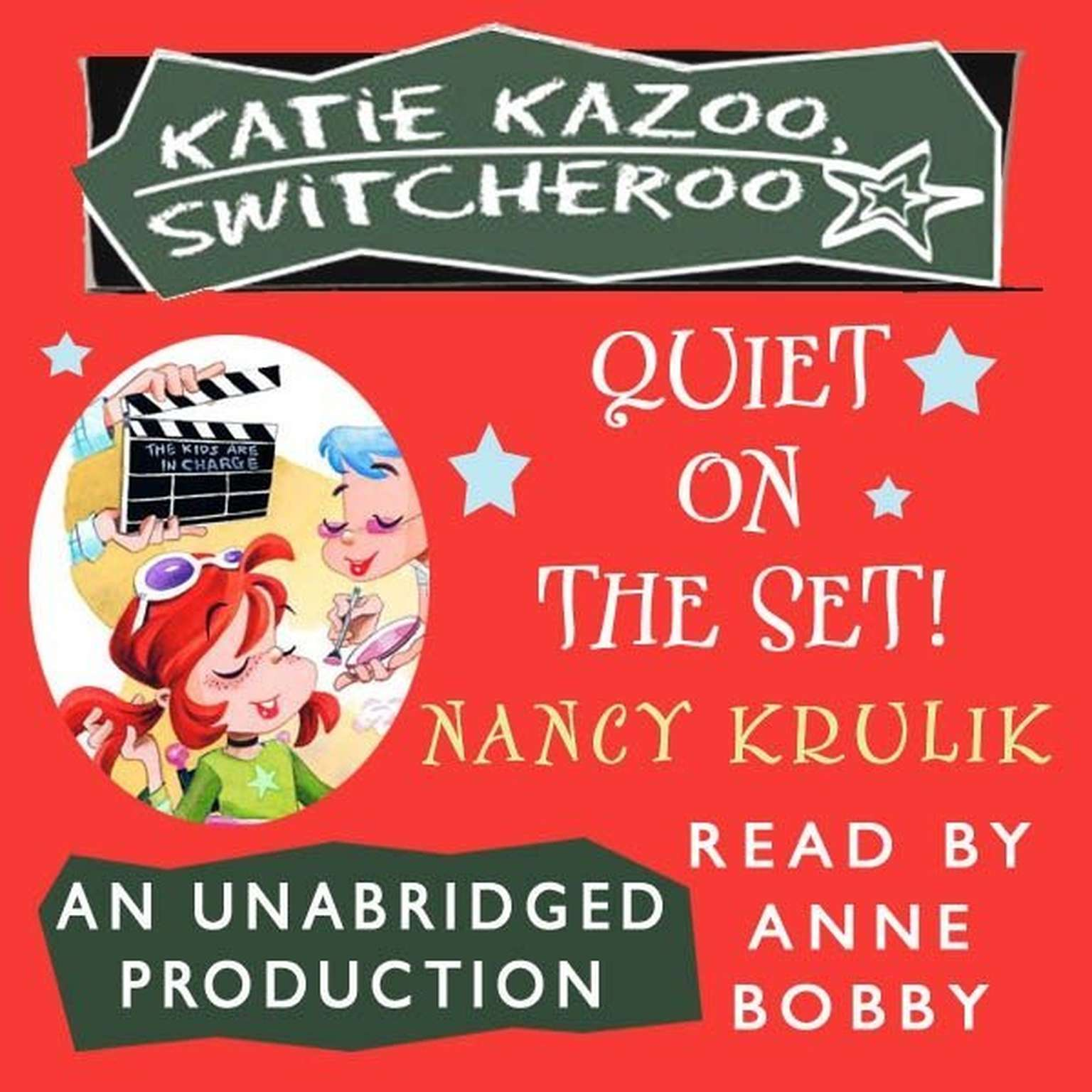 Printable Katie Kazoo, Switcheroo #10: Quiet on the Set! Audiobook Cover Art