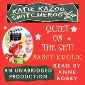 Quiet on the Set!, by Nancy Krulik