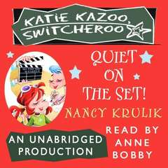 Katie Kazoo, Switcheroo #10: Quiet on the Set! Audiobook, by Nancy Krulik