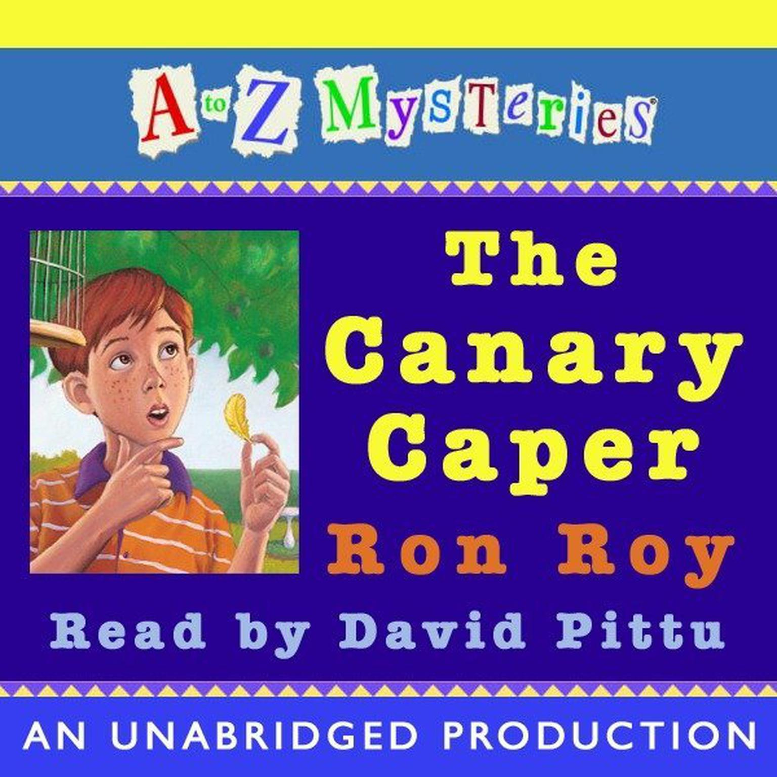 Printable A to Z Mysteries: The Canary Caper Audiobook Cover Art