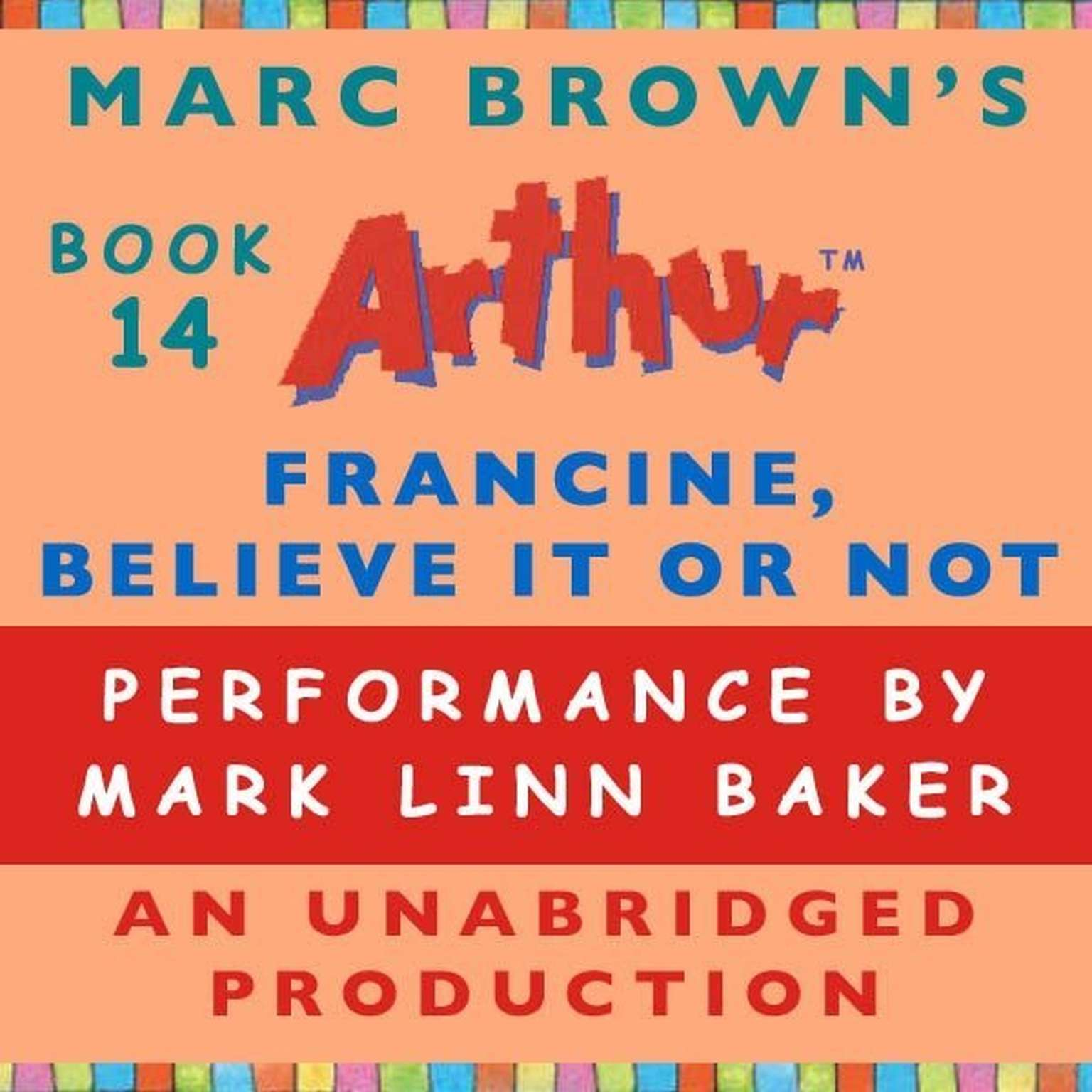Printable Francine, Believe It or Not: A Marc Brown Arthur Chapter Book #14 Audiobook Cover Art