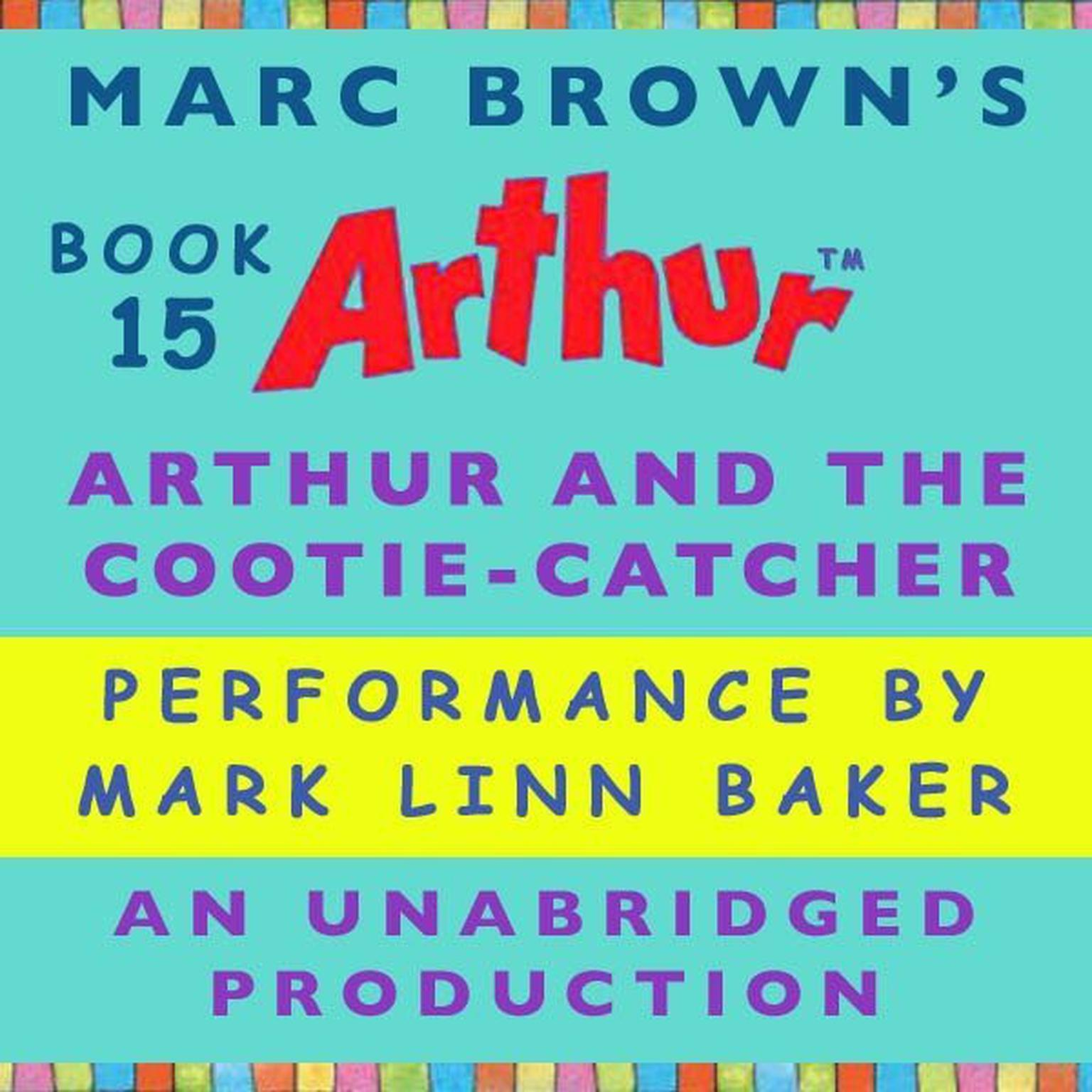 Printable Arthur and the Cootie-Catcher: A Marc Brown Arthur Chapter Book #15 Audiobook Cover Art