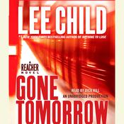 Gone Tomorrow: A Jack Reacher Novel, by Lee Child